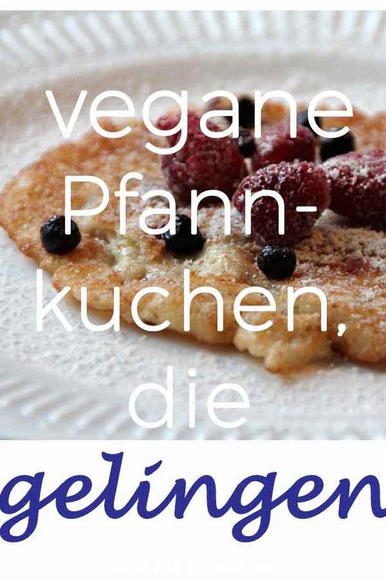 Vegane Pfannkuchen, die gelingen, Rezept